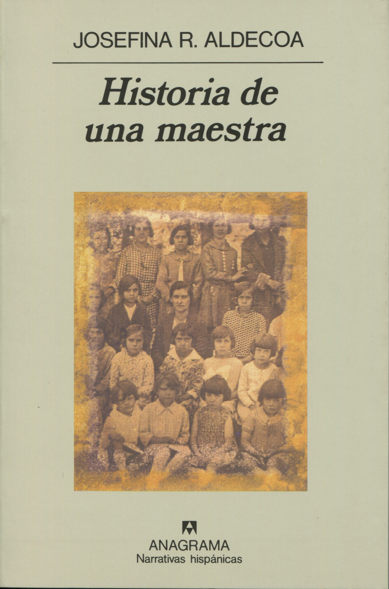 JOSEFINA R. ALDECOA, HISTORIA DE UNA MAESTRA